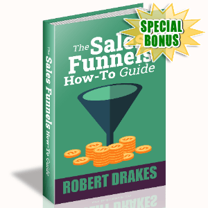 Special Bonuses #19 - March 2021 - The Sales Funnels How To Guide