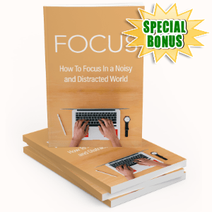 Special Bonuses #31 - March 2021 - Focus Pack
