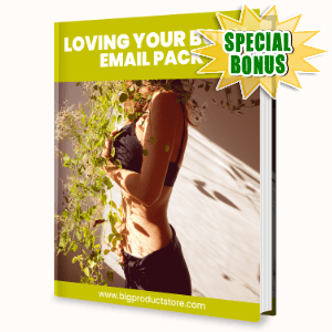 Special Bonuses #37 - March 2021 - Loving Your Body Email Pack