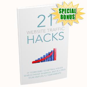 Special Bonuses #4 - May 2021 - 21 Website Traffic Hacks