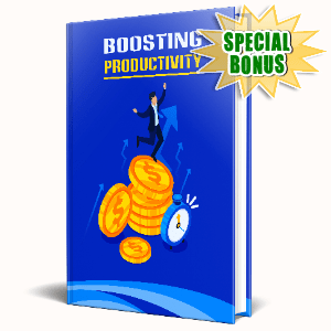 Special Bonuses #14 - May 2021 - Boosting Productivity