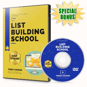 Special Bonuses #28 - May 2021 - List Building School Video Upgrade Pack