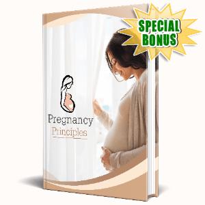 Special Bonuses #30 - May 2021 - Pregnancy Principles