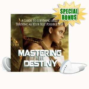 Special Bonuses #1 - June 2021 - Mastering Your Destiny