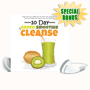Special Bonuses #2 - June 2021 - Green Smoothie Cleanse Unleashed