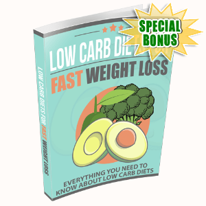 Special Bonuses #9 - June 2021 - Low Carb Diets For Fast Weight Loss