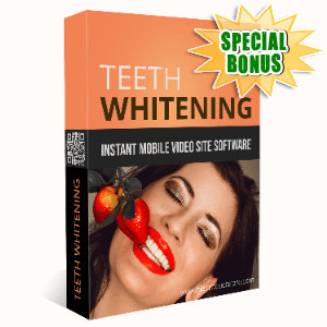 Special Bonuses #11 - June 2021 - Teeth Whitening Instant Mobile Video Site Software