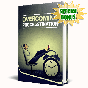 Special Bonuses #14 - June 2021 - Overcoming Procrastination