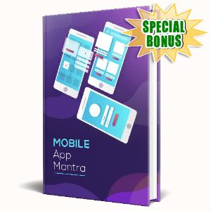 Special Bonuses #16 - June 2021 - Mobile App Mantra