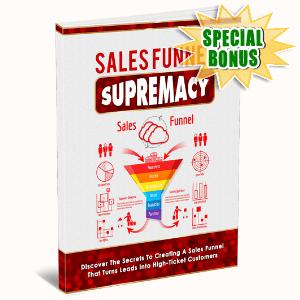 Special Bonuses #17 - June 2021 - Sales Funnel Supremacy Pack