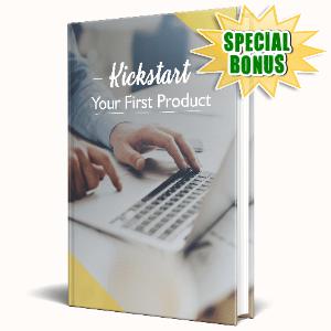 Special Bonuses #26 - June 2021 - Kickstart Your First Product