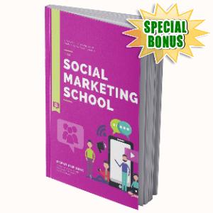 Special Bonuses #10 - July 2021 - Social Marketing School Pack