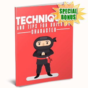 Special Bonuses #42 - July 2021 - Techniques And Tips For Building Character