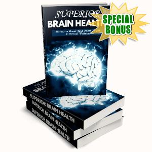 Special Bonuses #26 - August 2021 - Superior Brain Health Pack