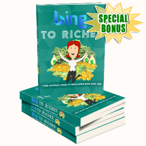 Special Bonuses #34 - August 2021 - Bing To Riches Pack