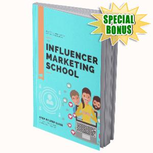 Special Bonuses #4 - October 2021 - Influencer Marketing School Pack