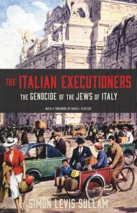 "The cover of ""The Italian Executioners"" by Simon Levis Sullam"