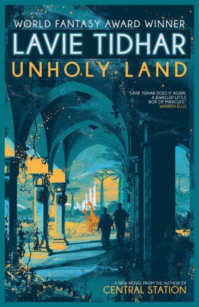 """cover of """"Unholy Land"""" by Lavie Tidhar"""