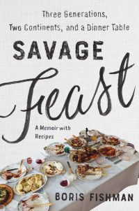 "cover of ""savage feast"" with the title in black lettering and a photo of a messy post-meal table"