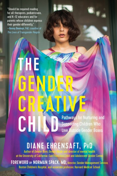"cover of ""the gender creative child"" by Diane Ehrensaft"