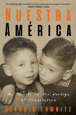 "cover of ""Nuestra America"" by Claudio Lomnitz"