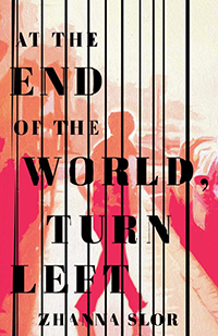"""Cover of """"At the End of the World, Turn Left"""" by Zhanna Slor"""