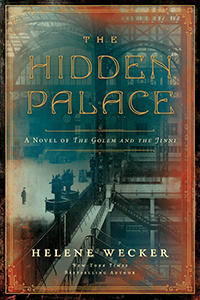 """Cover of """"The Hidden Palace: A Novel of the Golem and the Jinni"""" by Helene Wecker: an antique green-tinted photo of the expansive interior of an old train station"""