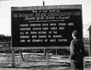 The Army erected this board outside the gates of the demolished Concentration Camp.