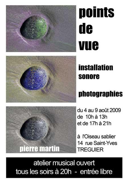 """""""points de vue"""" exposition de Pierre-Martin à L'Oiseau Sablier"""
