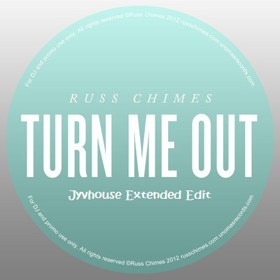 Russ Chimes - Turn Me Out (Jyvhouse Extended Edit)