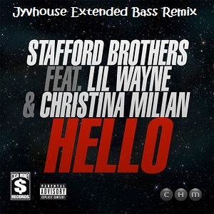Stafford Brothers ft Lil Wayne & Christina Milian - Hello (Jyvhouse Extended Bass Remix)