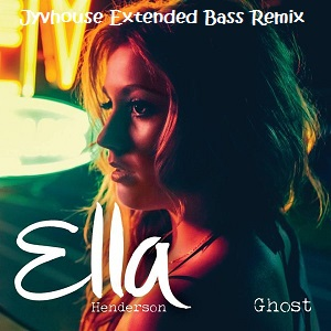 Ella Henderson - Ghost (Jyvhouse Extended Bass Remix)