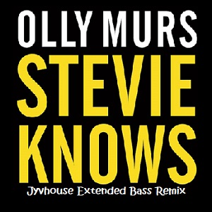 Olly Murs - Stevie Knows (Jyvhouse Extended Bass Remix)