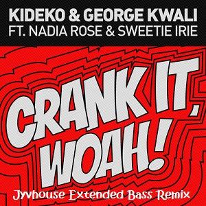kideko-crank-it-woah-jyvhouse-extended-bass-remix
