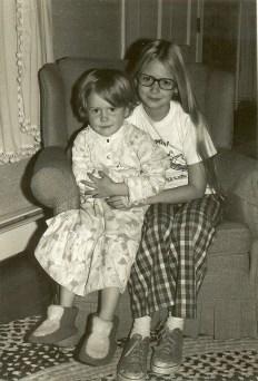 Me and my sister, Deb.