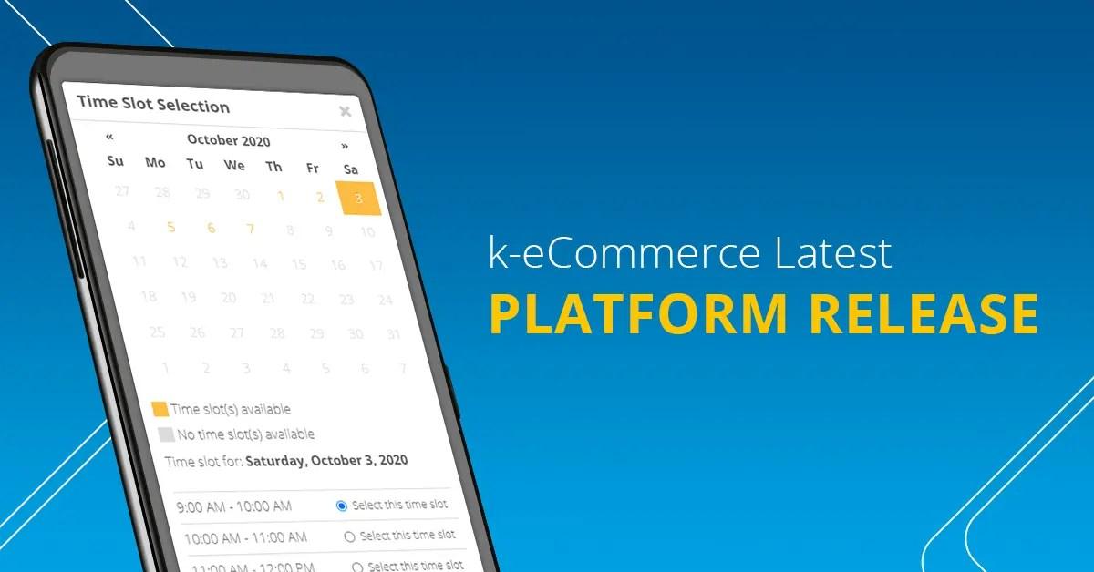 k-eCommerce Latest Platform Release