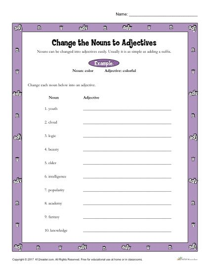 Change The Nouns To Adjectives
