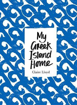 My Greek Island Home book