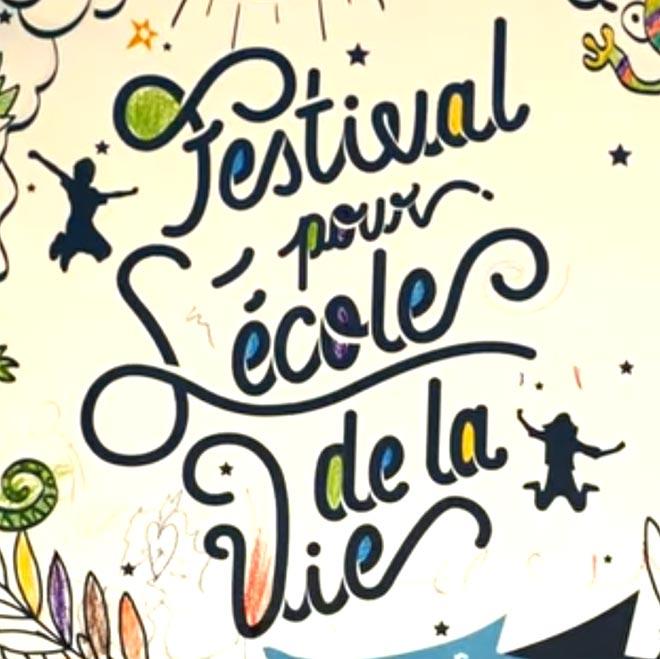 Festival pour l'école de la vie