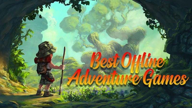 11 Game Offline Petualangan Android Terbaik di 2020