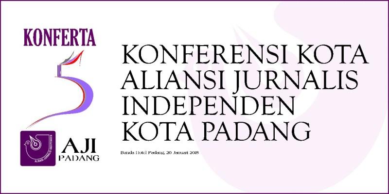 Konferensi Kota Aliansi Jurnalis Independen (AJI) Padang.