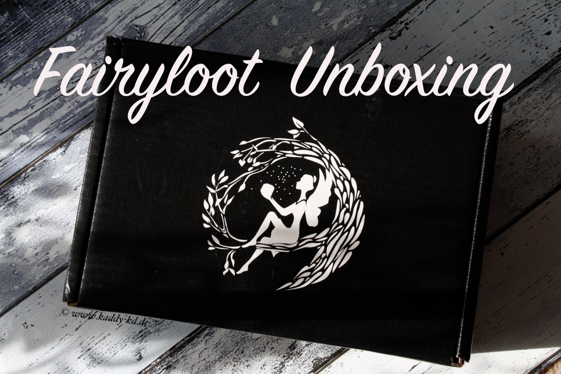 Fairyloot Unboxing