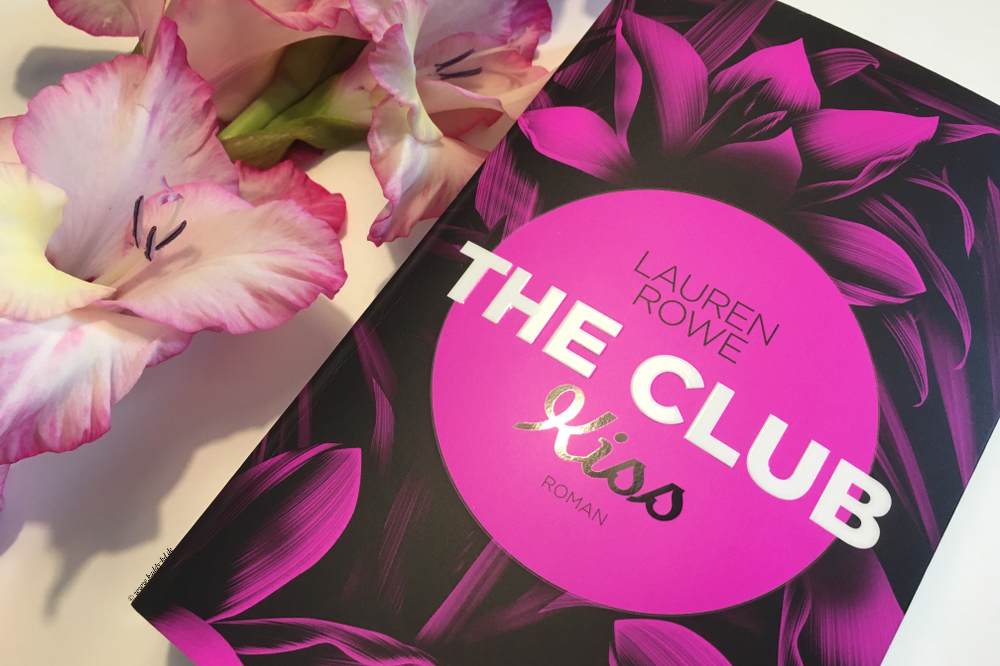 Lauren Rowe The Club Kiss Rezension