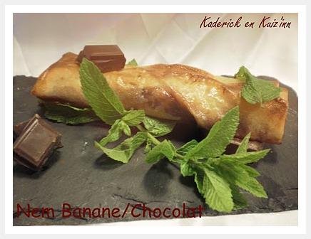 Nems chocolat bananes - Kaderick en Kuizinn©