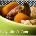 recette traditionnelle de la blanquette de veau