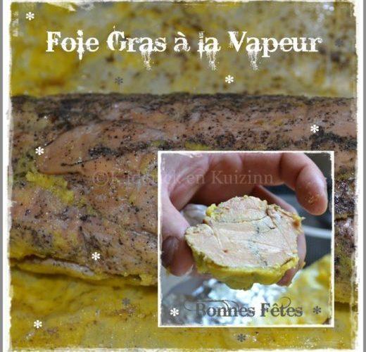 Foie gras cuit à la Vapeur pour Noël