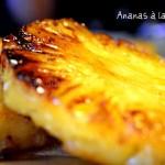 Recette de l'ananas caramélisé à la plancha