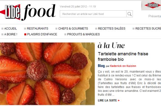 A la une LibeFood 20 juillet 2012 Tartelette amandine fraise & framboise pour le thème de Culino Versions