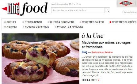 A la Une LibeFood 06.09.12 madeleine aux mûres sauvages et framboises bio catégorie recettes sucrées - Kaderick en Kuizinn©
