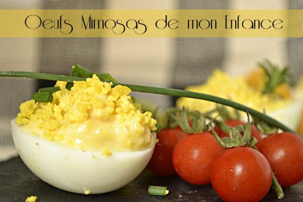 Présentation des oeufs mimosa aux raisins blancs une recette de mon enfance faites avec une mayonnaise maison - Kaderick en Kuizinn©